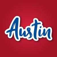 Austin - hand drawn lettering phrase. Sticker with lettering in paper cut style.