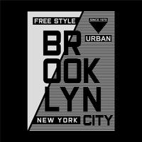 T-shirt de conception de typographie Brooklyn style libre pour t-shirt