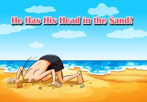 Idiom auf Plakat, denn er hat seinen Kopf im Sand