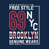 free style new york brooklyn typography design tee