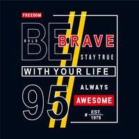 la libertà essere grafica di t shirt tipografia coraggioso