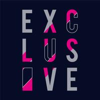 Exclusive message typography, t-shirt graphics