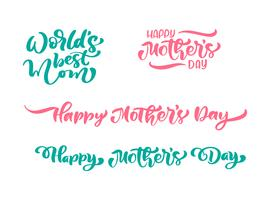 Set of phrases on Happy Mothers Day. Vector lettering calligraphy text. Modern vintage hand drawn quotes. Best mom ever illustration