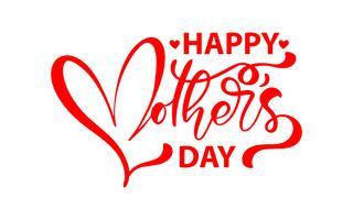 Feliz día de la madre. Vector de letras caligrafía texto rojo. Citas dibujadas mano moderna de la vendimia. La mejor mamá nunca ilustración