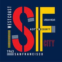 Sanfrancisco typography design for t shirt