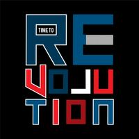 time to revolution t shirt design graphic