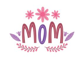 Flower Mom Typography