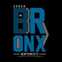 the bronx ny city cool awesome typography tee design vector illustration,