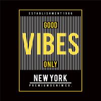 good vibes typography design graphic for tee