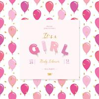 It s a girl. Baby shower template. Included seamless pattern with balloons.