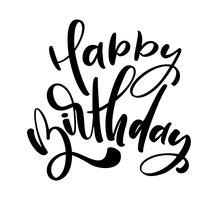 Vector illustration handwritten modern brush lettering of Happy Birthday text on white background. Hand drawn typography design. Greetings card