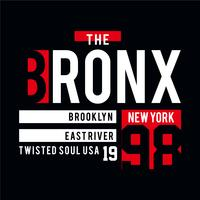 the bronx typographic t shirt design graphic