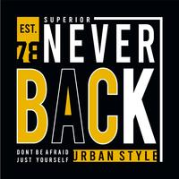 Design vector typography never back