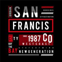 Sanfrancisco graphiques de t-shirt tee élégant slogan à la mode
