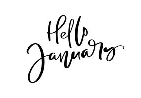 Hello Hand drawn lettering phrase January. Ink brush lettering for winter invitation card for calendar. Handwritten phrase for banner, flyer, greeting card