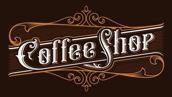 Coffee shop vintage lettering illustration.
