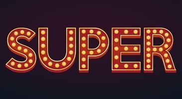 SUPER banner alfabet teken marquee gloeilamp vintage