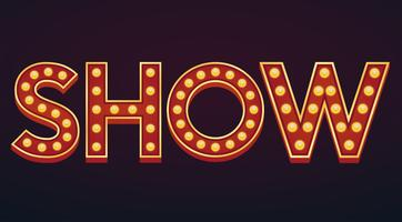 SHOW banner sign marquee light bulb vintage