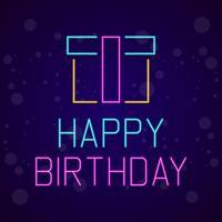Feliz cumpleaños letrero de neón ilustración vectorial