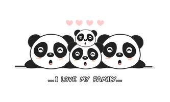 "Cute happy panda family say ""I love my family""."