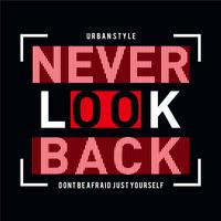 Design vector typography never look back