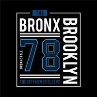 la typographie graphique de conception de t-shirt urbain bronx