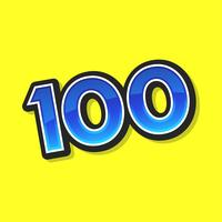 Number 100 / One Hundred Cool Trendy Text Graphic