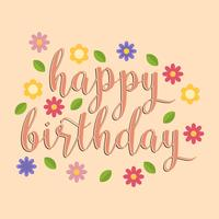 Flat Happy Birthday Typography With Flowers Vector Illustration