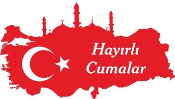 Ich wünsche dir einen guten Freitag, Türkisch spreche: Hayirli Cumalar. Türkei Karte Vektor-Illustration. Vektor von Jumah Mubarakah Freitag Mubarak in der Türkei. Muslimischer Freitag.