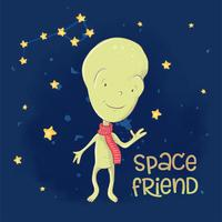 Postcard poster cute alien space friend. Hand drawing. Cartoon style. Vector
