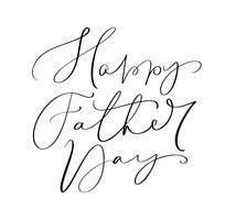 Vector Happy Fathers Day kalligrafische inscriptie voor wenskaart, feestelijke poster enz. Hand getrokken belettering illustratie