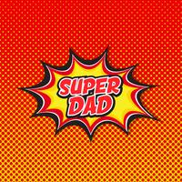 Super dad - Comic book style background vector