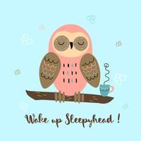 A sleepy owl in a cute style. Wake up Sleepyhead. Lettering. Baby shower. Vector