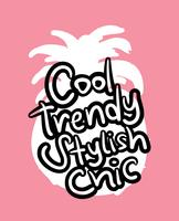 Cool trendy stylish chic