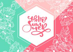 Hello Summer calligraphy greeting card. Creative graphic vector lettering illustration. Retro typographical design