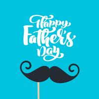 Happy fathers day isolated vector lettering calligraphic text with mustache. Hand drawn Father Day calligraphy greeting card. illustration for Dad