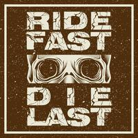 grunge style motorcycle t-shirt graphics. Ride fast. Die last. Biker t-shirt. Motorcycle emblem. Monochrome skull in helmet. Vector illustration.
