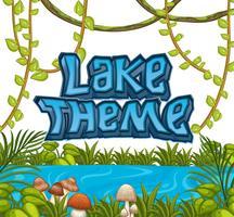 Un tema de lago natural