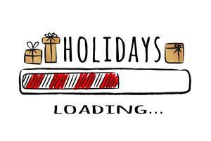 Barra de progresso com inscrição - férias carregando - no estilo esboçado. Vector a ilustração de Natal para cartão de design, cartaz, saudação ou convite de t-shirt.