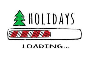 Voortgangsbalk met inscriptie Feestdagen laden en dennenboom in schetsmatige stijl. Vectorkerstmisillustratie voor t-shirtontwerp, affiche, groet of uitnodigingskaart.