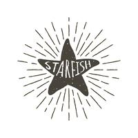 Monochrome hand drawn vintage label, retro badge with textured silhouette of starfish.