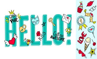 Hello lettering with girly doodles and hand drawn phrases for valentines day card design, girl's t-shirt print. Hand drawn hello slogan