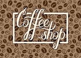 Vector Coffee shop logo on coffee beans background for menu, cards, labels. Restaurant, cafe, bar, coffeehouse vector logo with hand lettering Coffee shop.