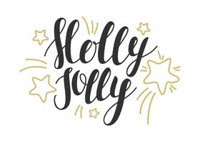 Holly Jolly -  hand drawn design elements. Vector illustration. Perfect design for posters, flyers and banners. Xmas design. Christmas card design with lettering.