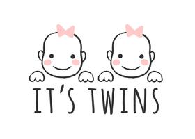 Vector bosquejado ilustración con caras de niña e inscripción - Son gemelos - para tarjeta de baby shower, impresión de camiseta o póster.