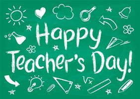 Happy Teachers Day greeting card or placard on green chalk board in sketchy style with handdrawn school doodles.