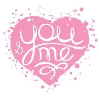 Hand drawn card with pink painted heart for wedding, Valentine's Day. You and me lettering.