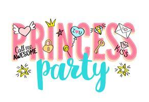 Princesa festa rotulação com doodles femininos e mão desenhadas frases para design de cartão de dia dos namorados, impressão de t-shirt da menina. Mão desenhada slogan princesa festa.