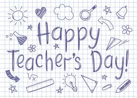 Happy Teachers Day greeting card on squared copybook sheet in sketchy style with handdrawn school doodles.