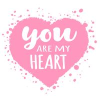 Tarjeta del día de San Valentín con letras dibujadas a mano - Tú eres mi corazón - y forma de corazón abstracta. Ilustración romántica para volantes, carteles, invitaciones navideñas, tarjetas de felicitación, estampados de camisetas. vector